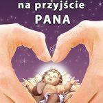 Ogłoszenia parafialne I Niedziela Adwentu, (02.12.2018)